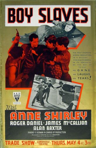BOY SLAVES 1939 Anne Shirley, Roger Daniel CHILD LABOUR TRADE ADVERT