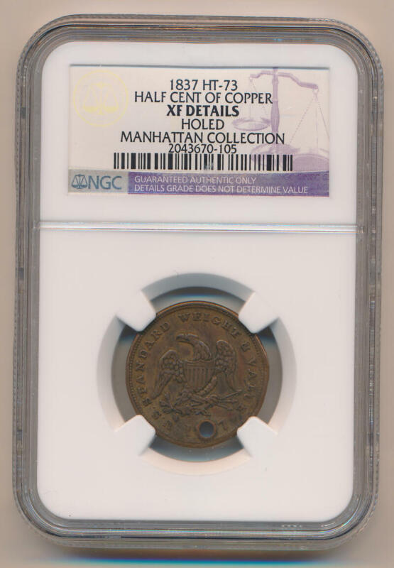1837 HT-73 Hard Times Token. Half Cent of Copper. NGC XF Details