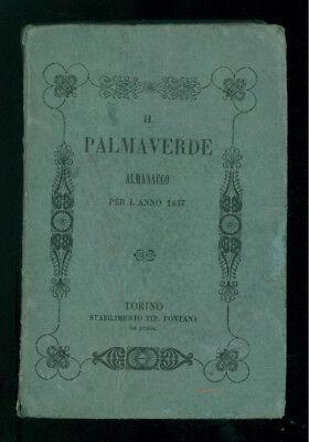 IL PALMAVERDE ALMANACCO PER L'ANNO 1847 TORINO FONTANA ANNUARI LOCALE PIEMONTE