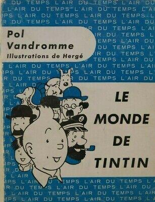 HERGE - TINTIN - LE MONDE DE TINTIN - POL VANDROMME - 1959