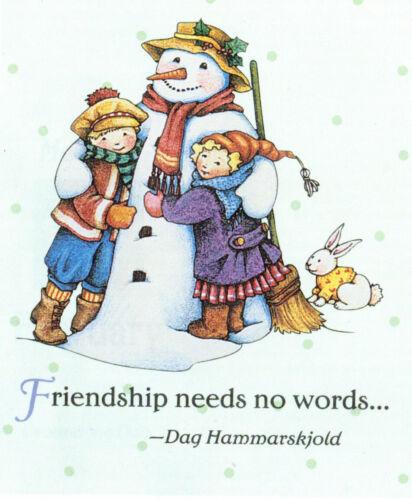 FRIENDSHIP NEEDS NO WORDS Snow-Handcrafted Fridge Magnet-W/Mary Engelbreit art