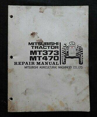 1980-1984 Mitsubishi Mt373 Mt470 Tractor Service Repair Maintenance Manual
