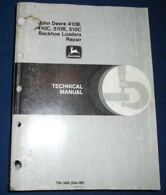 John Deere 410b 410c 510b 510c Backhoe Technical Service Repair Manual Tm1469