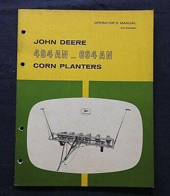 Genuine 1967 John Deere 494 An 694 An Corn Planter Operators Owners Manual
