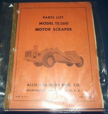 Allis Chalmers Ts-360 Motor Tractor Elevating Scraper Parts Manual Book