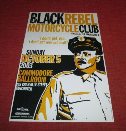 "BLACK REBEL MOTORCYCLE CLUB at COMMODORE BALLROOM 11""x17"" CONCERT POSTER 2003"