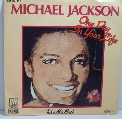 "MICHAEL JACKSON - One Day In Your Life / Take Me Back , Single 7"" Vinyl"