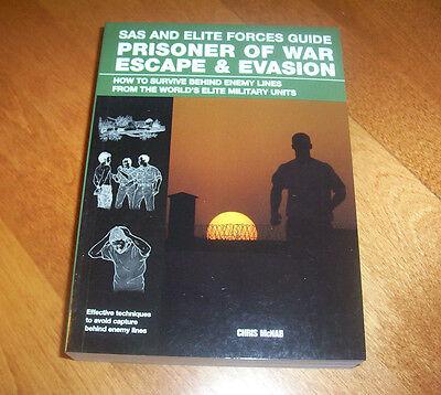 SAS and Elite Forces Guide Prisoner of War Escape & Evasion Army Survival Book