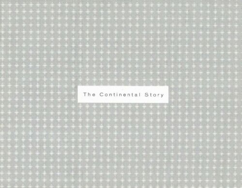 THE CONTINENTAL STORY - LINCOLN CONTINENTAL DIV FORD MOTOR COMPANY