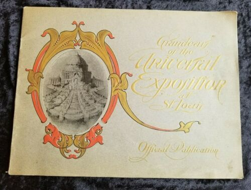 1904 St Louis Grandeurs of the Universal Exposition Official Publication