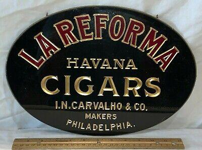 ANTIQUE LA REFORMA CIGARS REVERSE GLASS COUNTRY STORE TOBACCO SIGN PHILADELPHIA