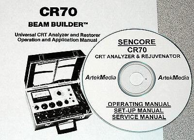 Sencore Cr70 Crt Analyzer Rejuvenator Opsset-upservice Manuals Schematics