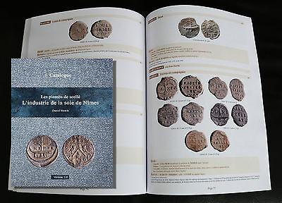 Sigillographie plombs de scellé industrie de la soie de Nîmes lead seal sac