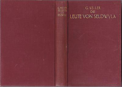 Keller, Gottfried - Die Leute von Seldwyla-Erzählungen-1.und2.Band in einem Buch