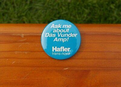 "Ask Me About Das Vunder Amp! Hafler Trans Nova 2 1/8"" Lapel Pin Pinback Button for sale  Everett"
