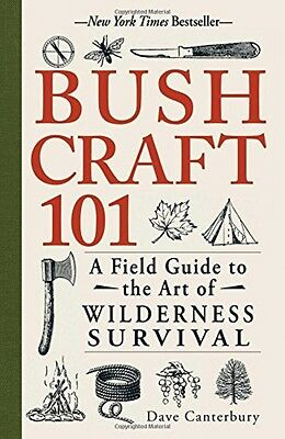 Купить Adams Media - Bushcraft 101 A Field Guide to the Art of Wilderness Survival