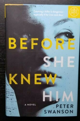 Before She Knew Him By Peter Swanson Botm Edition - Hardcover
