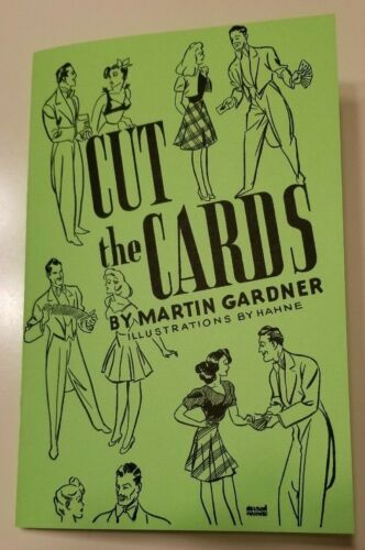 Cut the Cards by Martin Gardner (One of the all-time great card books)