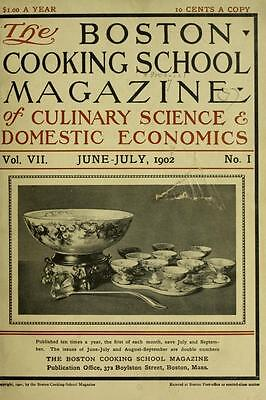 Boston Cooking School Magazine Culinary Lessons Forgotten Recipes 150 Old Issues