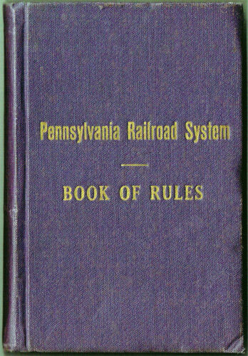 1925 PENNSYLVANIA RAILROAD SYSTEM BOOK OF RULES - EXCELLENT CONDITION