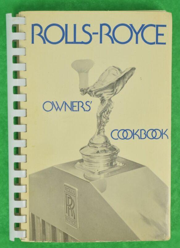 Fab Rolls-Royce Owners Cookbook Pub 1975