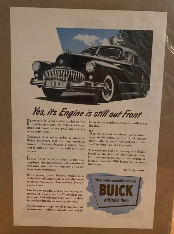"""Vintage Buick 1946 Ad """"Yes, It's Engine is Still out Front"""""""