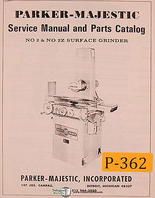 Parker Majestic 2 And 2z Surface Grinder Service And Parts Manual 1973