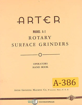 Arter A-1 Rotary Surface Grinders Operations Parts Wiring Manual 1944