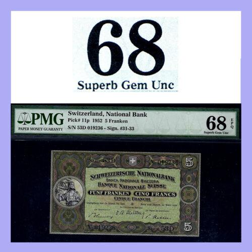 SWITZERLAND P#11p 5 Franken 1952 PMG 68 EPQ Superb Gem UNC