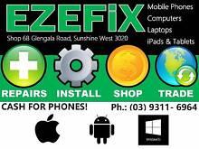 Phones for Cash - Repair Services - Fast Secure Reliable EZEFIX Sunshine West Brimbank Area Preview