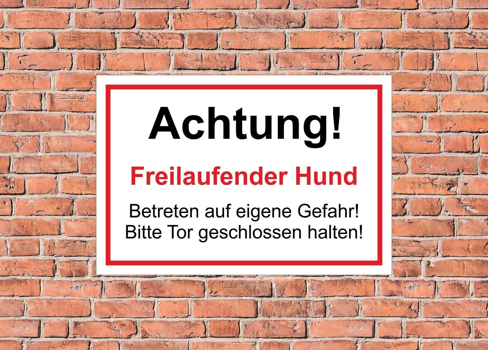 Schild Vorsicht Achtung Freilaufender Hund 15x10 bis 60x40 Warnschild Tür - S17P