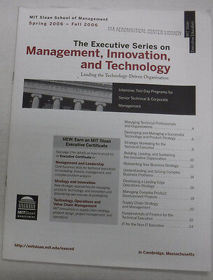Mit Sloan Magazine The Executive Series Spring/Fall 2006 072115R2