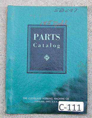 Cleveland Model 145 Hobbing Machine Parts List Manual
