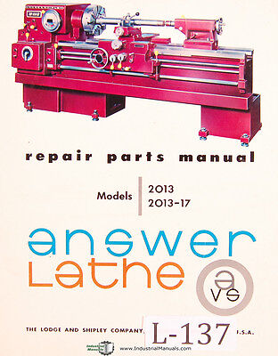 Lodge Shipley 2013 2013-17 Lathe Parts Lists Attachments Assembly Manual