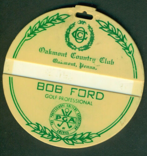Oakmont Country Club Bag Tag Older Members Only Bag Tag Bob Ford Golf Pro