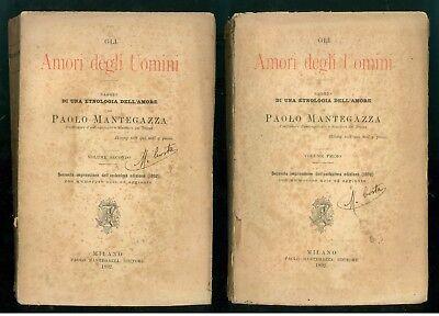 MANTEGAZZA PAOLO GLI AMORI DEGLI UOMINI SAGGIO DI UNA ETNOLOGIA DELL'AMORE 1892