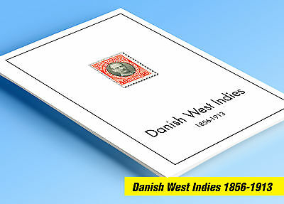 COLOR PRINTED DANISH WEST INDIES 1856-1913 STAMP ALBUM PAGES (5 illustr. (Printed Stamp)