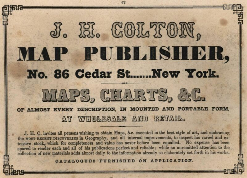 JH Colton Map Publishers 86 Cedar St. c.1850 Advertising New York city on print