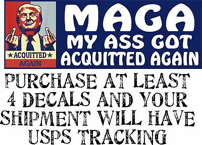 """TRUMP Bumper Sticker - MAGA """"My A** got Acquitted Again"""" 8.7""""x3"""" Bumper Sticker"""
