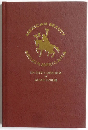 Caballito Peso Book, MEXICAN BEAUTY, Un Peso Caballito, HARDBOUND EDITION