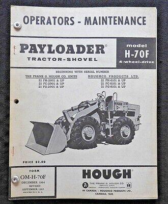 International Frank Hough H-70f Paymover Wheel Loader Tractor Operators Manual