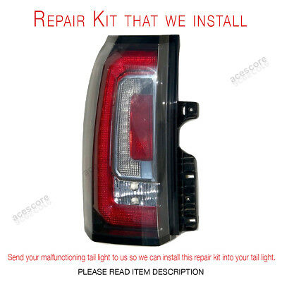 2015 2016 2017 2018 GMC Yukon, Yukon XL, Denali Tail Light Lamp Repair Kit