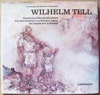 Von Schiller_wilhelm Tell_ed. Lademann, 1972_ill. Hiroshi Mizusawa - Nuovo -  - ebay.it