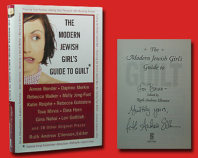 (The Modern Jewish Girl's Guide To Guilt by Ruth Andrew Ellenson (2005,HC) SIGNED)