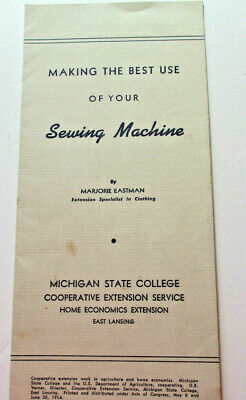Vintage MI State College Extension Leaflet Making The Best Use of Sewing (Best Make Of Sewing Machine)