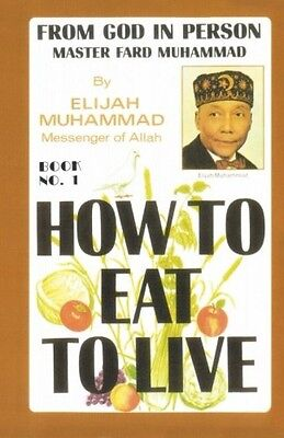 How To Eat To Live  Book 1  New  Free Shipping