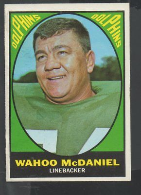 1967 Topps Football Card #82 Wahoo McDaniel-Miami Dolphins-Rookie Card for sale  Clearlake