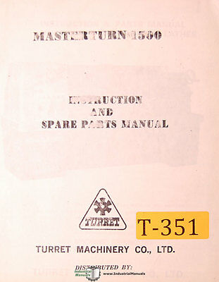 Turret Machinery Masterturn 1500 Lathe Instructions And Spare Parts Manual