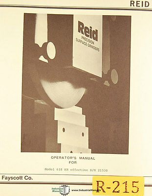Reid 618hr Surface Grinder Sn 21530 Operation Maintenance Parts Manual 1982