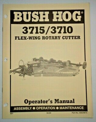 Bush Hog 3715 3710 Flex Wing Rotary Mower Cutter Operators Maintenance Manual